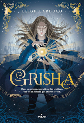 Grisha T1 - Leigh Bardugo
