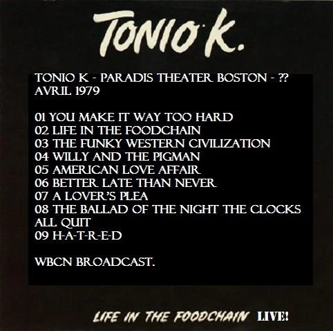 Live : Tonio K - Life in the foodchain live