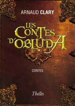 Les Contes d'Obluda - Arnaud Clary