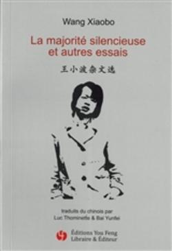 La majorité silencieuse et autres essais - Librairie You Feng