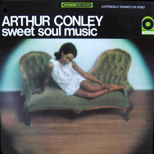 "Arthur Conley : Album "" Sweet Soul Music "" Atco Records SD 33-215 [ US ]"