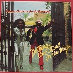 Peggy Scott & Jo Jo Benson - Nothing Can Stand In Your Way - Complete LP