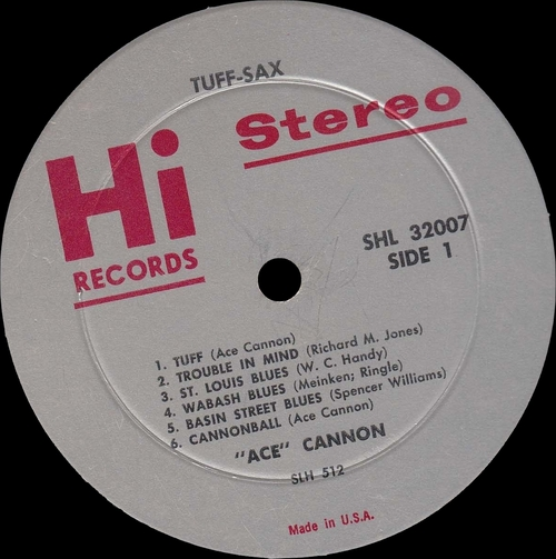 "Ace Cannon His Alto Sax : Album "" ''Tuff''-Sax "" Hi Records SHL 32007 [ US ]"