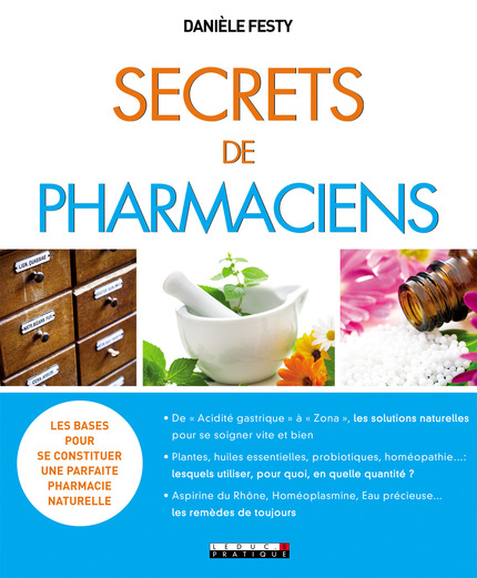 Secrets de pharmaciens - Danièle Festy