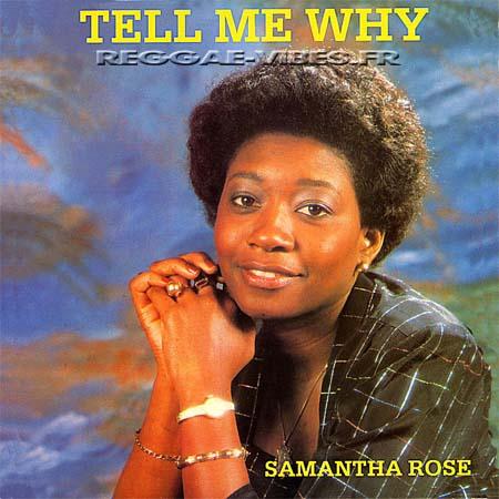 Samantha Rose - Tell Me Why (1979) [Reggae]