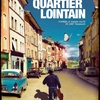 Quartier lointain film