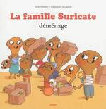 la famille suricate déménage
