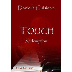 TOUCH Rédemption de Danielle Guisiano