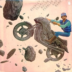 Stanley Clarke - Rocks, Pebbles And Sand - Complete LP