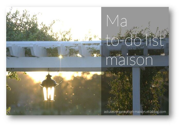 ✿ Ma to-do list maison