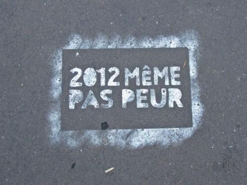 2012-meme-pas-peur-pochoir.jpg