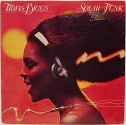 Travis Biggs - Solar Funk - Complete LP