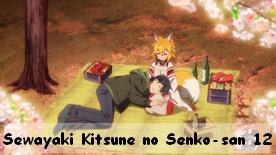 Sewayaki Kitsune no Senko-san 12 Fin