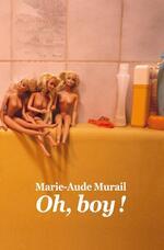 Oh, boy! , Marie-Aude Murail