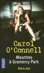 Meurtres à Gramercy Park, Carol O'Connell