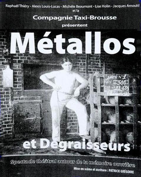 """""""Métallos et Dégraisseurs""""..."""