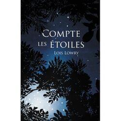 Compte les étoiles, Loïs Lowry
