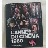 L'annee Du Cinema 1980 de Collectif