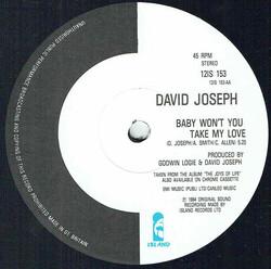 David Joseph - Baby Won't To Take My Love