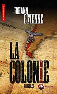 Roman - La colonie