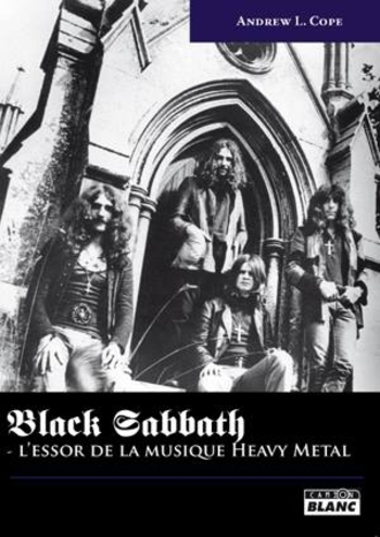 Camion Blanc_BLACK SABBATH_L\'essor de la Musique Heavy Metal