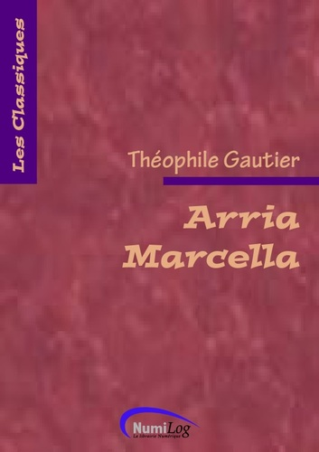 Arria Marcella de Théophile Gautier