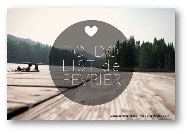 "✿ Ma ""to-do list"" de février."