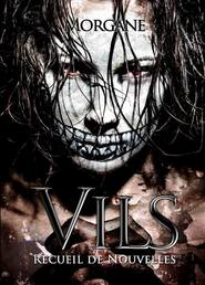 Vils (Morgane Soury)