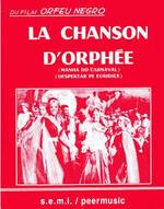 LA CHANSON D ORPHEE