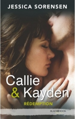 Couverture de Callie & Kayden, Tome 2 : Rédemption