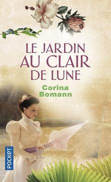 Le Jardin au Clair de Lune ; Corina Bomann