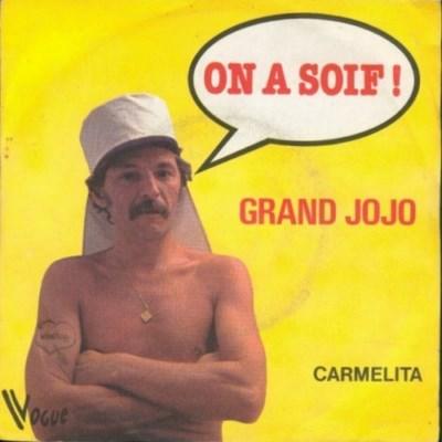 Grand Jojo - On A Soif (1979)