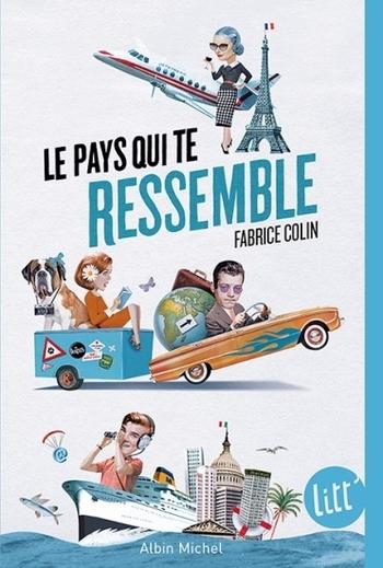 Le pays qui te ressemble - Fabrice Colin