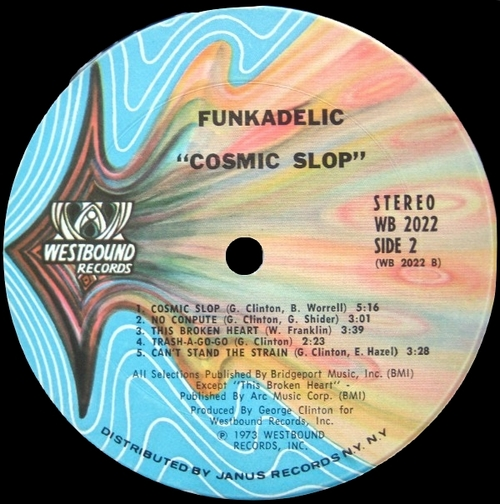 "Funkadelic : Album "" Cosmic Slop "" Westbound Records WB 2022 [ US ]"