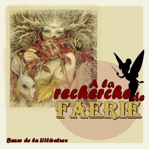 A la recherche de Féérie : La petite faiseuse ou l'étonnant voyage d'une fée....
