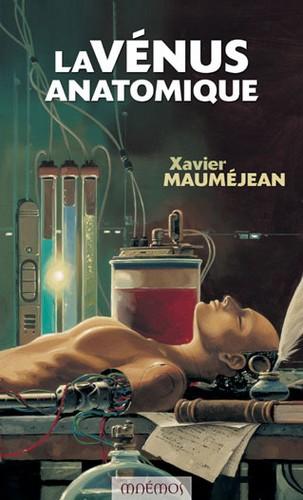 La Vénus anatomique - Xavier Mauméjean