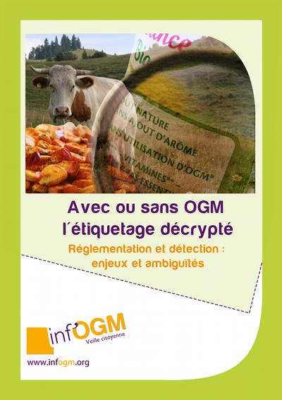 Info en partage : Avec ou sans OGM, l'étiquetage décrypté...