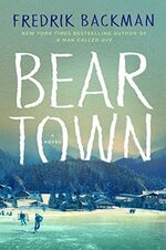 Beartown / The Scandal