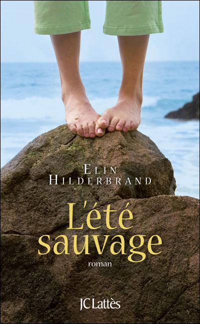 L'été sauvage - Elin Hilderbrand