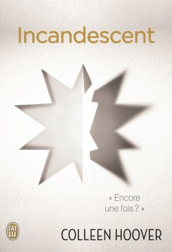 Indécent, Tome 2 : Incandescent
