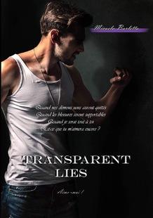 Transparent Lies, trilogie (Micaela Barletta)