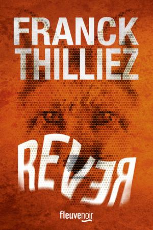 Rever de Franck Tilliez