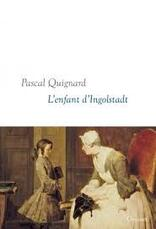 L'enfant d'Ingolstadt - Pascal Guignard -