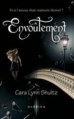 Envoutement, Cara Lynn Shultz