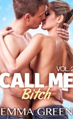 Call me bitch - Emma Green