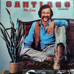 Santiago - Mr Love - Complete LP