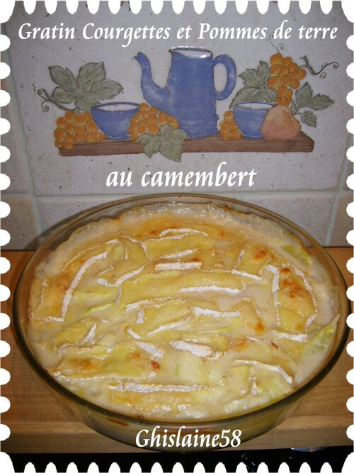 Gratin de courgettes et Pommes de terre au camembert
