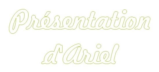 présentation ariel