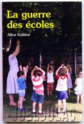 Alice Valière, La guerre des écoles