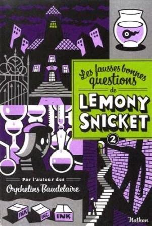 Les-fausses-bonnes-questions-de-Lemony-Snicket.jpg